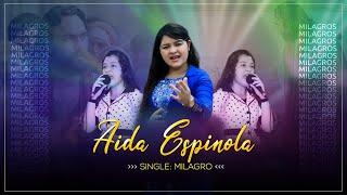 Aida Maribel Espinola / Milagros..