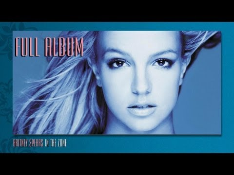 Britney Spears - In the Zone (Full Album | CD Completo)