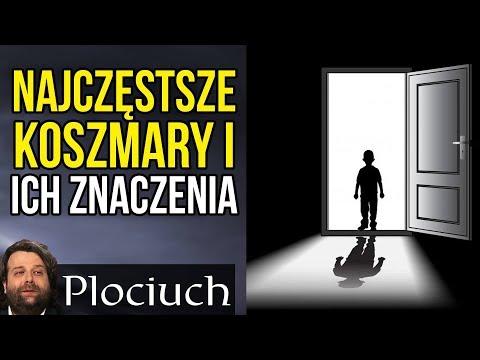 Najczęstsze Koszmary Senne I Ich Znaczenie - Plociuch