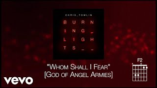 Whom Shall I Fear [God of Angel Armies] | Chris Tomlin