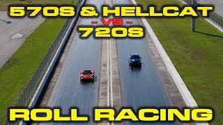 Modified McLaren 570S and 1,000 HP Hellcat vs McLaren 720S Roll Racing