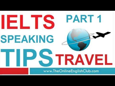 IELTS Speaking Tips Part 1 - Travel