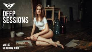 Deep Sessions - Vol 42 # 2017 | Vocal Deep House Music ★ Mix by Abee