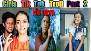 Girls Tik Tok Troll Part 2|funny Tik Tok Troll|2019 new Tik Tok Troll|musically dubmash troll tamil