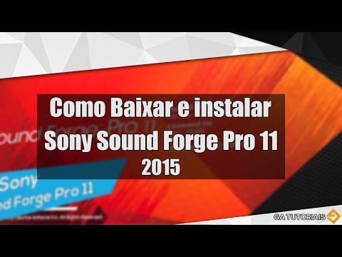 Como baixar e instalar e ativar Sony Sound Forge pro 11  [TUTORIAL]