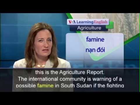 Anh ngữ đặc biệt: South Sudan Famine (VOA-Ag)