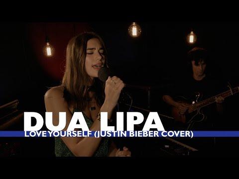 Download Lagu Dua Lipa  - Love Yourself (Justin Bieber Cover) (Capital Session) MP3 Free