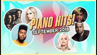 Piano Hits ? Pop Songs September 2018 : 1 hr of hits, music for classroom ,study pop instrumental