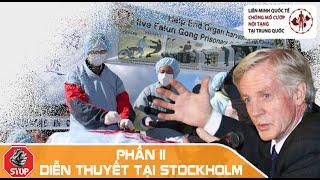 David Kilgour Bài giảng ở Stockholm (Phần 2)