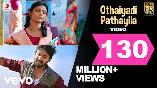 Kanaa  Othaiyadi Pathayila Video  Arunraja Kamaraj