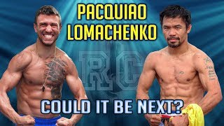 Vasyl Lomachenko vs Manny Pacquiao - Could it be next?