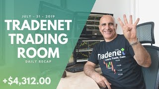 Tradenet Trading Room, July 31: I Earned +$4,000.00 In 1 Hour Day-Trading!