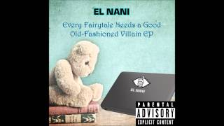 El Nani - 05 - Wrecked Accomplishments (Feat. Self Critic)