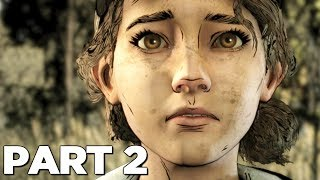 THE WALKING DEAD THE FINAL SEASON EPISODE 3 Walkthrough Gameplay Part 2 - PARTY (Season 4)