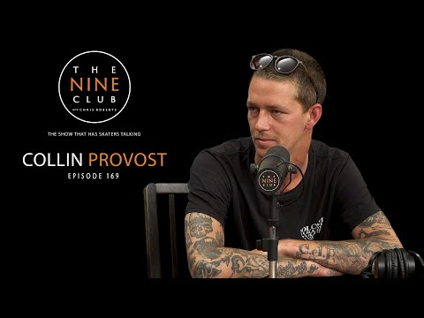Collin Provost | The Nine Club With Chris Roberts - Episode 169