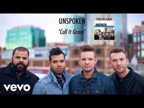 Unspoken - Call It Grace