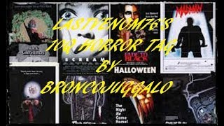 LastVenom76's 10q horror tag by BroncoJuggalo