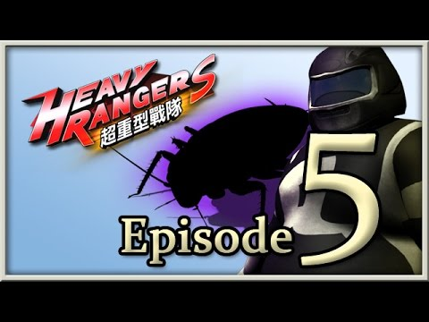 Heavy Rangers Episode 5: You never know what might happen next!