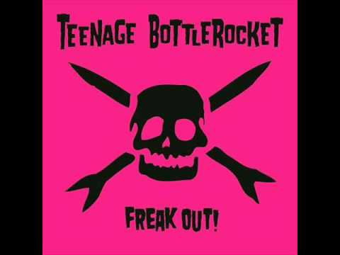 Teenage Bottlerocket - Radical
