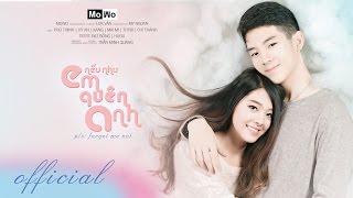 [Phim] Nếu Như Em Quên Anh (Forget me not) - MoWo