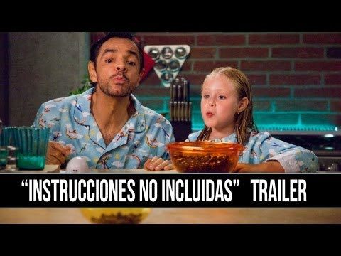 Instructions Not Included/ Instrucciones No Incluidas Trailer en Español (Eugenio Derbez)