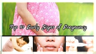 Top 10 Early Signs of Pregnancy   Early Symptoms of Pregnant