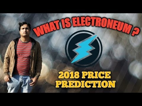 What Is Electroneum (ETN ) In Hindi ? Mobile Mining - Future Exchanges - ETN Price Prediction 2018
