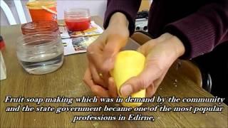 Mis Meyve Sabunu Yapımı