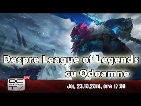 LIVE cu ODOAMNE - Totul despre League of Legends