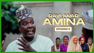 RAYUWAR AMINA EPISODE 9 WITH ENGLISH SUBTITLE | Latest Hausa Series 2020
