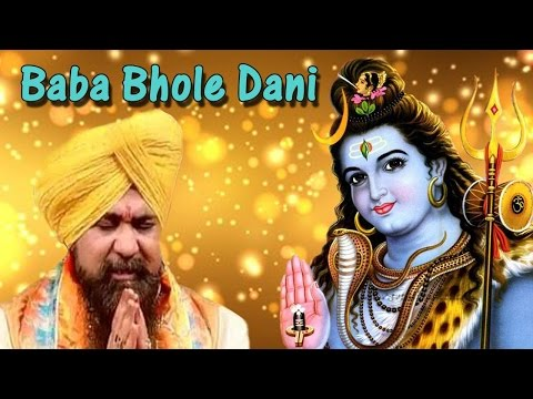 Baba Bhole Dani new Shiv Bhajan By S. Lakbeer Singh Lakha video