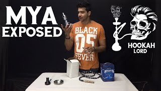 MYA EXPOSED | FAKE AND ORIGINAL MYA HOOKAH | MYA PITITE HOOKAH | HOOKAH LORD