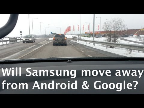 Vlog: Is Samsung moving away from Android and Google?