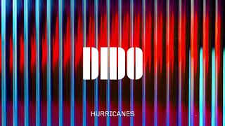 Dido - Hurricanes (Official Audio)