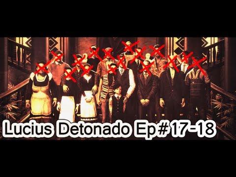 Fim do jogo Lucius. Capitulos 17 e 18
