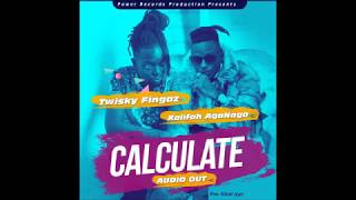 Twisky Fingaz x Kalifah Aganaga... calculate