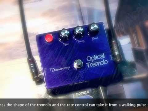 Dazatronyx: Optical Tremolo