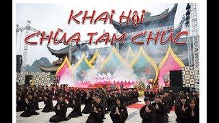 Khai hội chùa Tam Chúc, phục dựng nghi lễ cổ, tập dượt lễ phật đản thế giới 2019