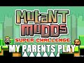 My Parents Play Mutant Mudds Super Challenge mp3