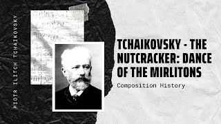 Tchaikovsky - The Nutcracker: Dance Of The Mirlitons