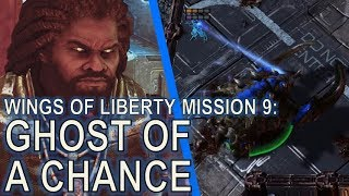 Starcraft II: Wings of Liberty Mission 9 - Ghost of a Chance