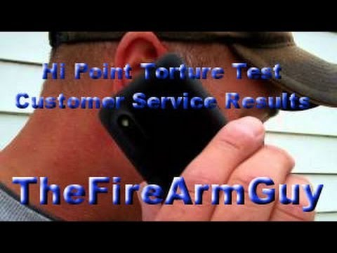 Hi Point Torture Test Customer Service Results - TheFireArmGuy