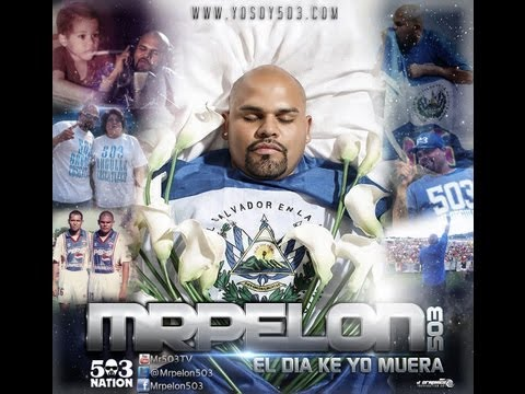 El Dia Ke Yo Muera- Mrpelon503 video