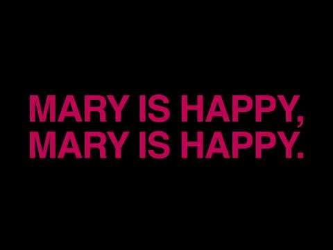MARY IS HAPPY, MARY IS HAPPY (OFFICIAL TEASER)