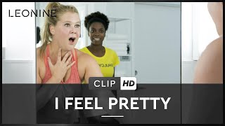 I FEEL PRETTY | CLIP | Deutsch | HD | Kinostart: 10. Mai 2018