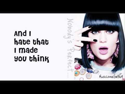 Jessie J - Nobody's Perfect - Lyrics - HD Music Videos