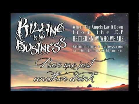 Killing Is My Business - Where The Angels Lay It Down (Lyric Video)