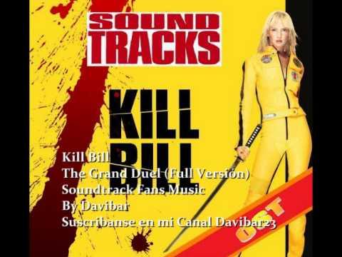 Kill Bill -The Grand Duel (Full Version)