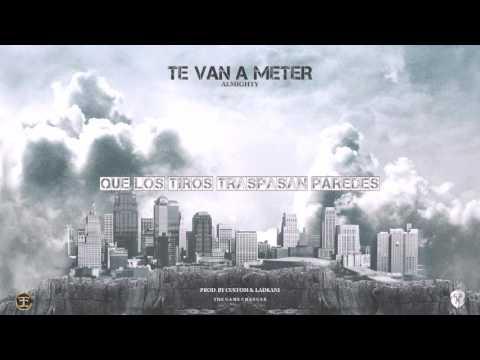 Almighty – Te Van A Meter (Lyric Video) videos