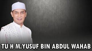 Istiqamah Dan Baik Akhlak Adalah Jalan Menuju Surga [Tu H M.Yusuf Bin Abdul Wahab]